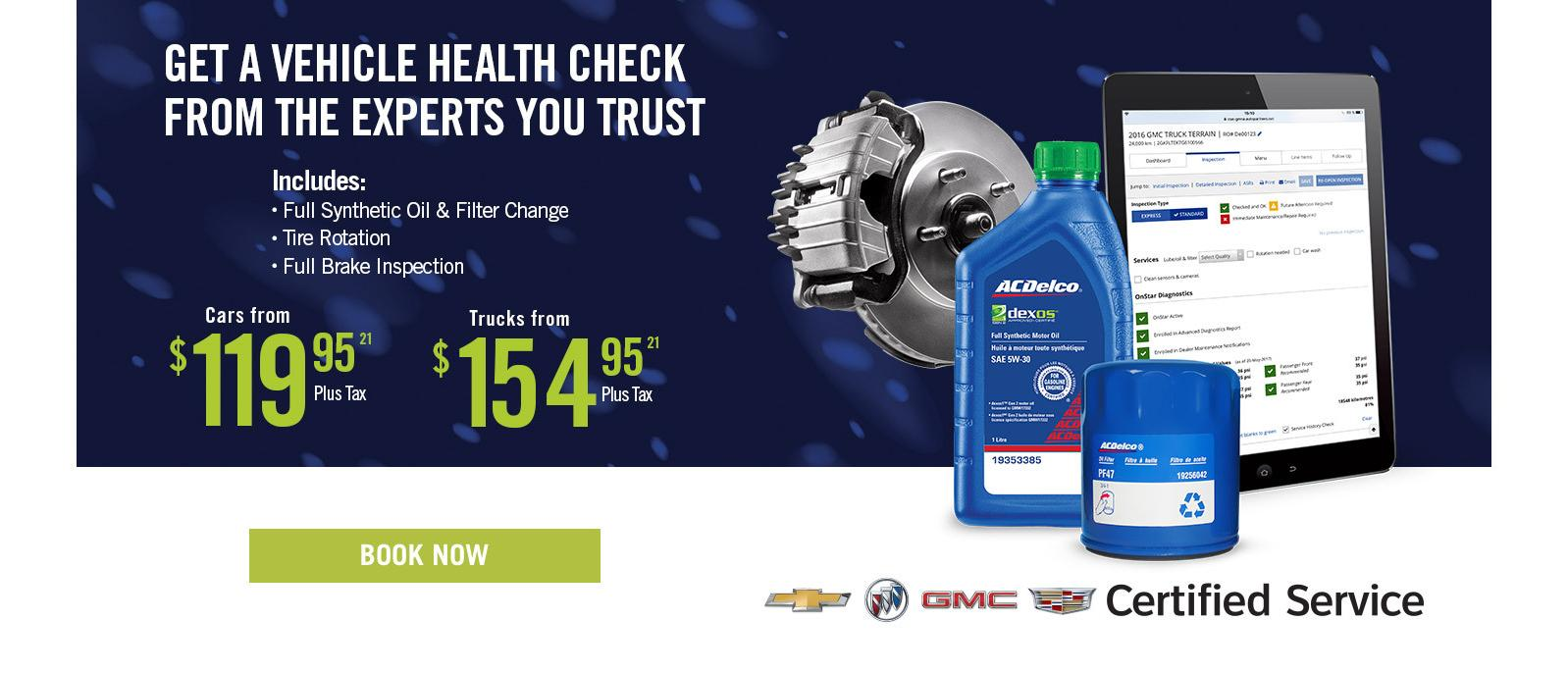 Get a vehicle health check from the experts you trust
